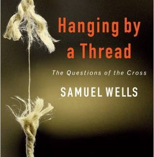Hanging by a Thread by Sam Wells-0