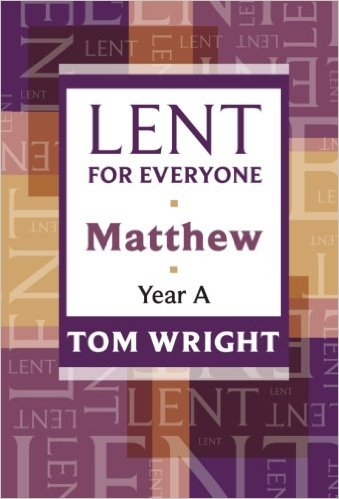 Lent for Everyone: Matthew by Tom Wright-0
