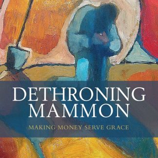 Dethroning Mammon-0